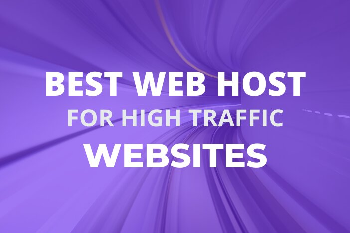 Best Hosting For High Traffic Sites
