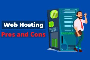 Benefits and Limitations of Web Hosting